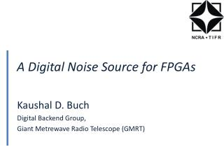 A Digital Noise Source for FPGAs