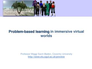 Problem-based learning  in immersive virtual worlds