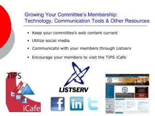 Growing Your Committee's Membership: Technology, Communication Tools & Other Resources