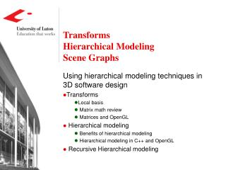 Transforms Hierarchical Modeling Scene Graphs