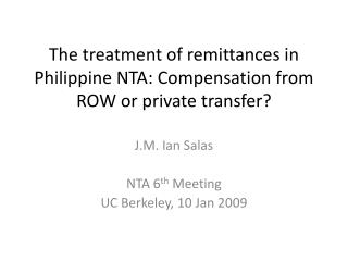 The treatment of remittances in Philippine NTA: Compensation from ROW or private transfer?