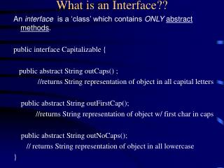 What is an Interface??