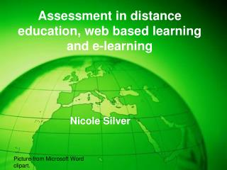 Assessment in distance education, web based learning and e-learning