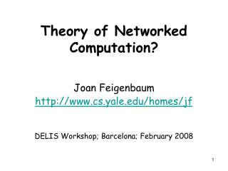 Theory of Networked Computation?