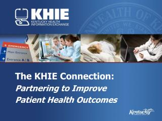 The KHIE Connection: Partnering to Improve Patient Health Outcomes