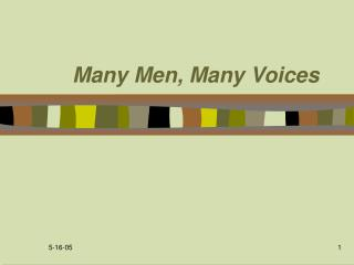 Many Men, Many Voices