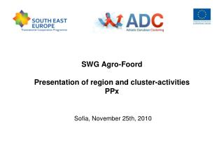 SWG Agro-Foord Presentation of region and cluster-activities  PPx