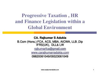 Progressive Taxation , HR and Finance Legislation within a Global Environment