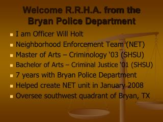Welcome R.R.H.A. from the Bryan Police Department
