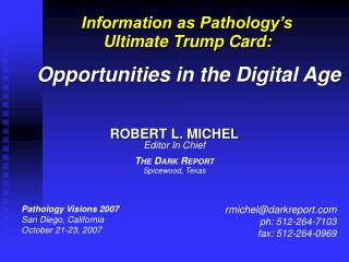 Pathology Visions 2007 San Diego, California October 21-23, 2007