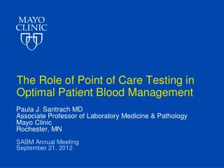 The Role of Point of Care Testing in Optimal Patient Blood Management