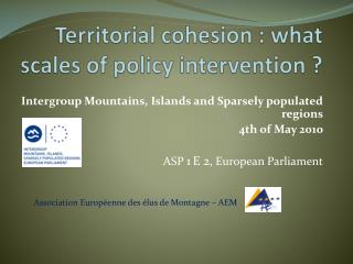 Territorial  cohesion  :  what scales  of  policy  intervention ?
