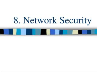 8. Network Security