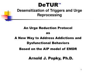 DeTUR TM Desensitization of Triggers and Urge Reprocessing