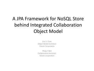 A JPA Framework for  NoSQL  Store behind Integrated Collaboration Object Model