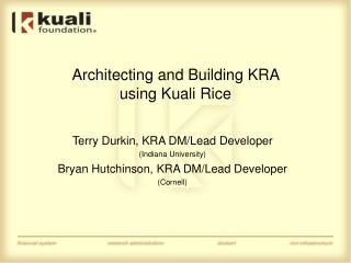 Architecting and Building KRA  using Kuali Rice