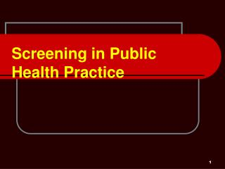 Screening in Public Health Practice