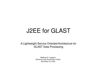 J2EE for GLAST