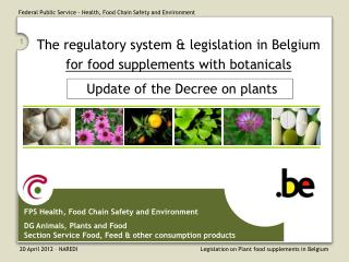 The regulatory system & legislation in Belgium for food supplements with botanicals