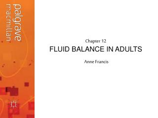 Chapter 12 FLUID BALANCE IN ADULTS