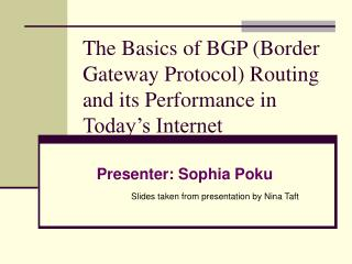 The Basics of BGP (Border Gateway Protocol) Routing and its Performance in Today's Internet