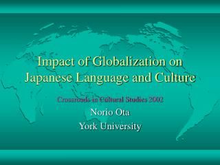 Impact of Globalization on Japanese Language and Culture