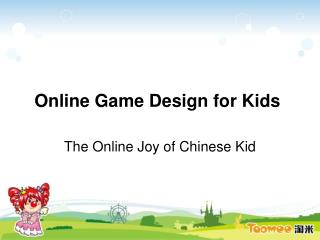 Online Game Design for Kids