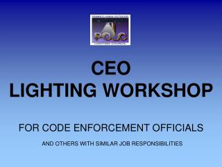 CEO LIGHTING WORKSHOP
