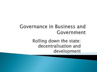 Governance in Business and Government