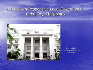 Practices in Responsive Local Governance :  Cebu City, Philippines