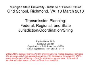 Rajnish Barua, Ph.D. Executive Director Organization of PJM States, Inc. (OPSI)