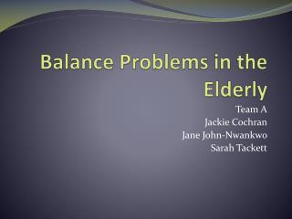 Balance Problems in the Elderly