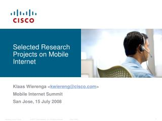 Selected Research Projects on Mobile Internet
