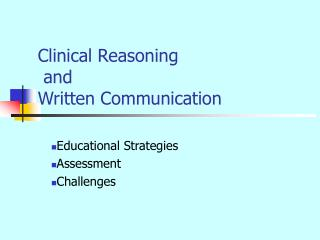 Clinical Reasoning  and  Written Communication