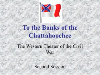 To the Banks of the Chattahoochee