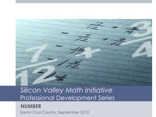 Silicon Valley Math Initiative  Professional Development Series