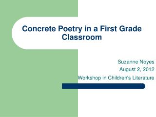 Concrete Poetry in a First Grade Classroom