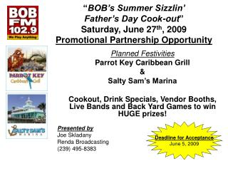 Planned Festivities Parrot Key Caribbean Grill  Salty Sam s Marina  Cookout, Drink Specials, Vendor Booths, Live Bands a
