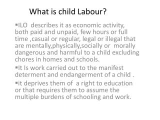 What is child  Labour ?