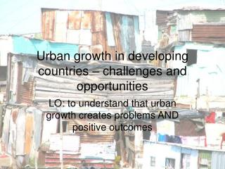 Urban growth in developing countries – challenges and opportunities