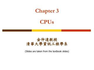 Chapter 3 CPUs