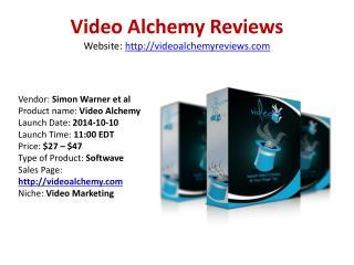 Video Alchemy Reviews and Bonuses