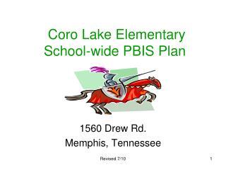 Coro Lake Elementary School-wide PBIS Plan