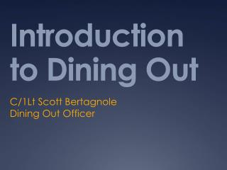 Introduction to Dining Out
