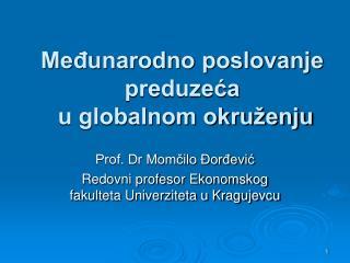 Međunarodno poslovanje preduzeća  u globalnom okruženju