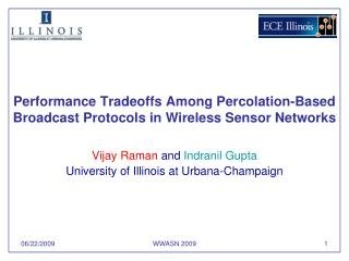 Performance Tradeoffs Among Percolation-Based Broadcast Protocols in Wireless Sensor Networks