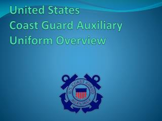 United States  Coast Guard Auxiliary  Uniform Overview