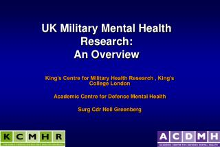 UK Military Mental Health Research: An Overview
