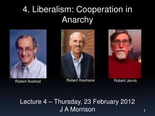 4. Liberalism: Cooperation in Anarchy