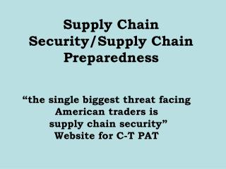 Supply Chain Security/Supply Chain Preparedness